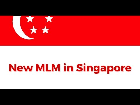 New mlm Singapore - network marketing business in Singapore