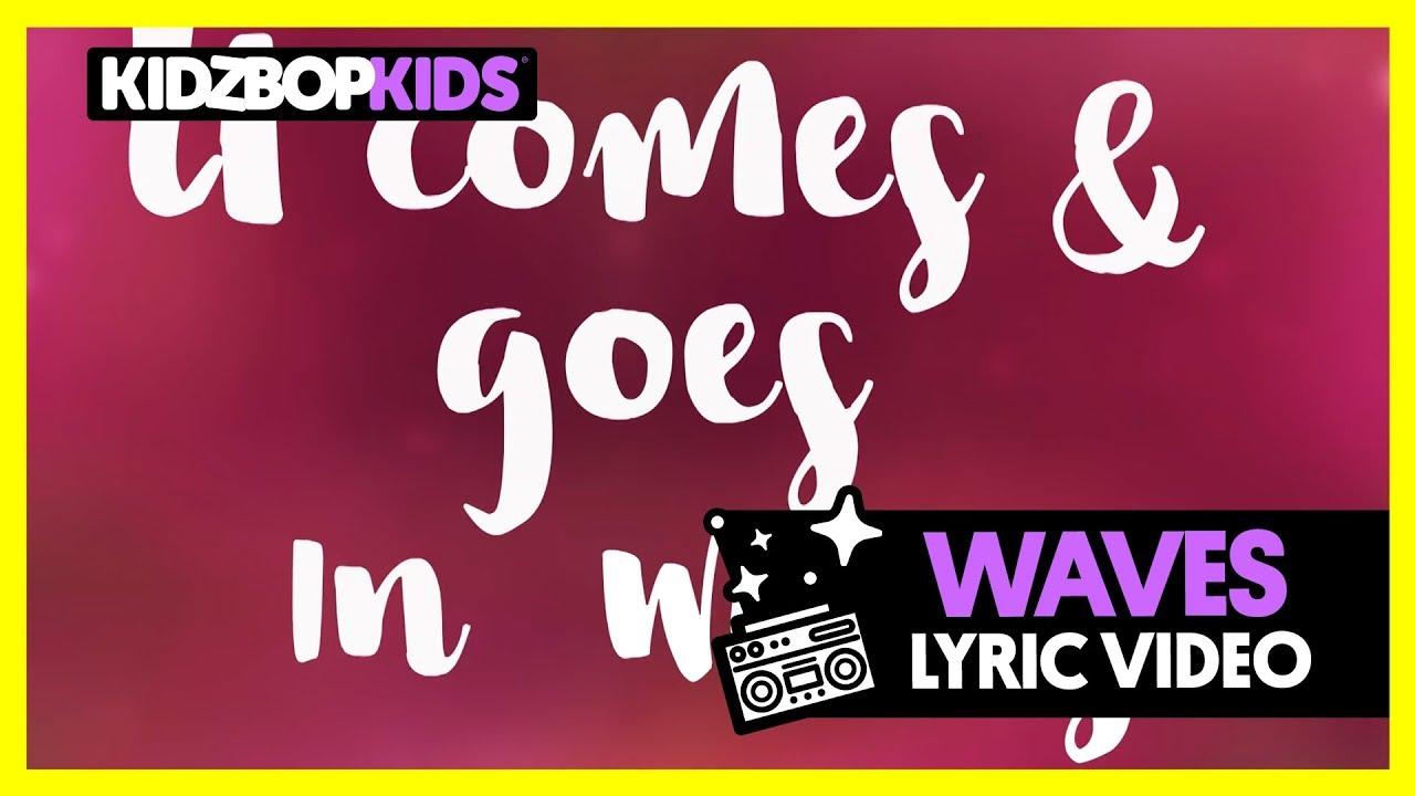 KIDZ BOP Kids - Waves (Official Lyric Video) [KIDZ BOP 2018 ...