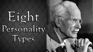 Only Eight Personality Types? | Carl Jung's Original Theory