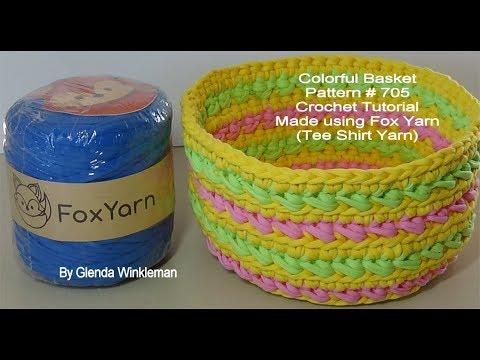 Colorful Crochet Basket Pattern # 705 - Crochet Tutorial - Fox Yarn Review