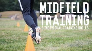 Individual Midfielder Training | 3 Drills To Become A Better Central Midfielder