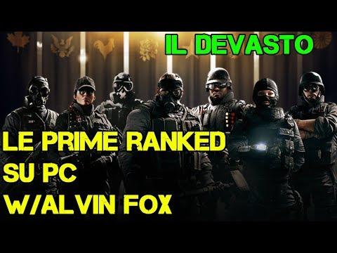 IL DEVASTO - LE PRIME RANKED SU PC W/ALVIN FOX - RAINBOW SIX SIEGE