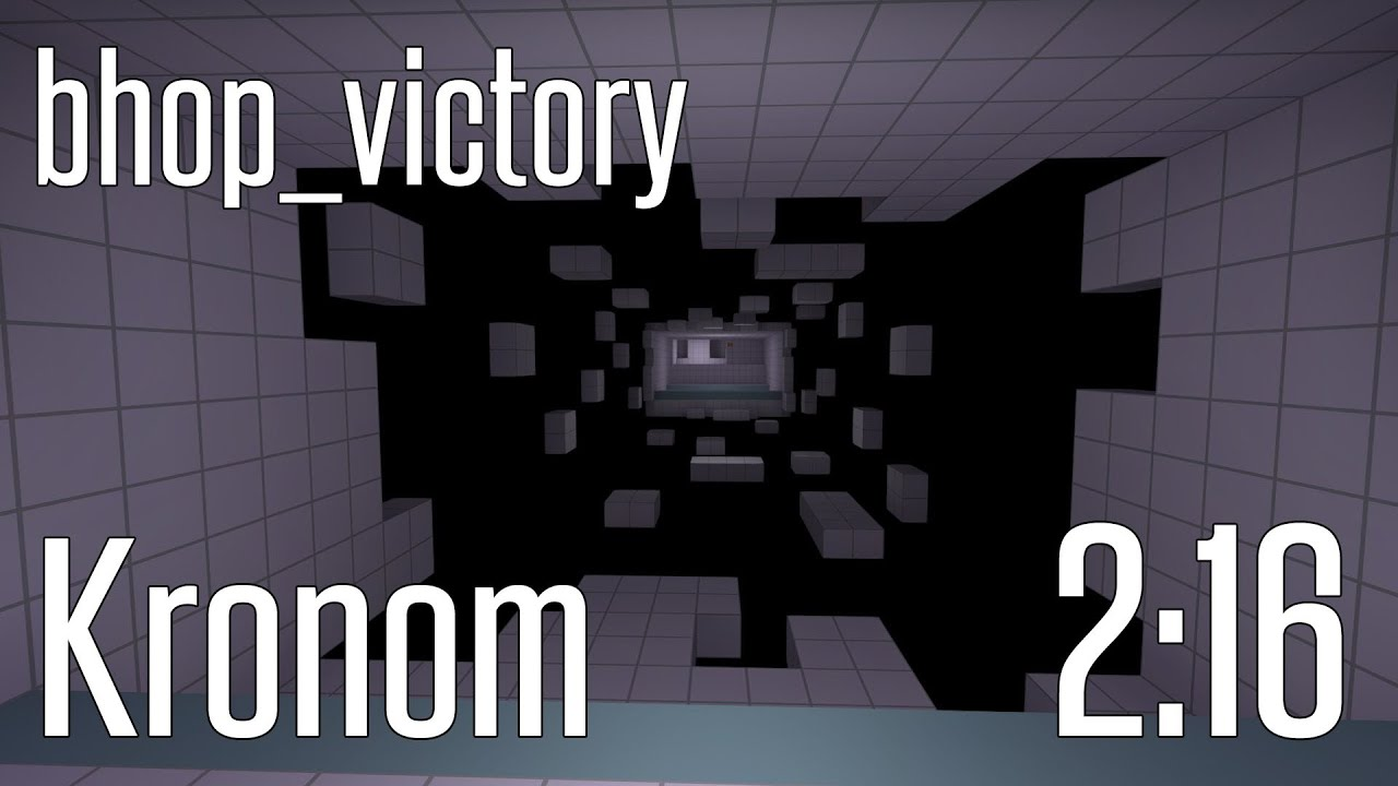 CS:GO BHOP - bhop_victory in 2:16 by Kronom