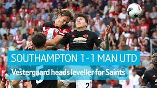 Southampton vs Man Utd (1-1) | Premier League highlights
