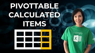 Excel PivotTable Calculated Items
