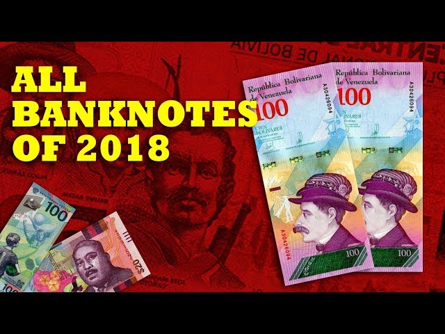 ALL WORLD BANKNOTES RELEASED ON 2018