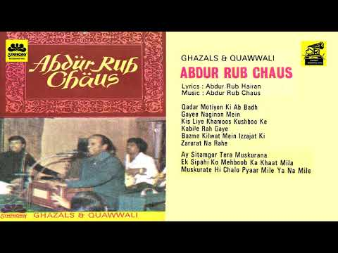 ABDUR RAB CHAUS GHAZAL &QUAWWALI from golden era 1980...