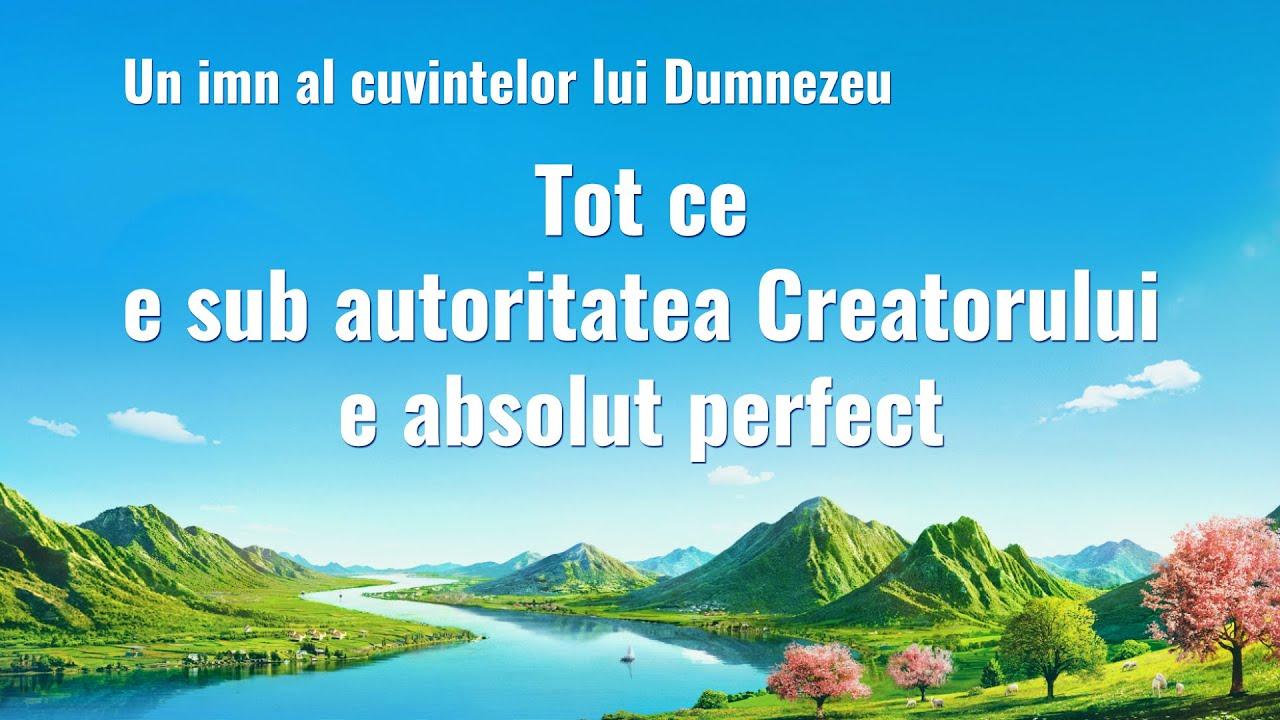 """Cântece de închinare și laudă 2020 """"Tot ce e sub autoritatea Creatorului e absolut perfect"""""""