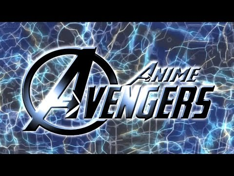 【MAD】Anime Avengers opening  「RISING HOPE」