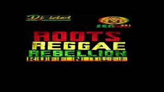 MIXTAPE ROOTS REGGAE REBELLION MAY 2021MIX BY DJ IDOL FEAT CAPLETON,KABAKA P,ANTHONY B,LUTAN FYAH,