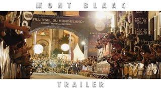 MONT BLANC | CCC UTMB® 2015 (Trailer)