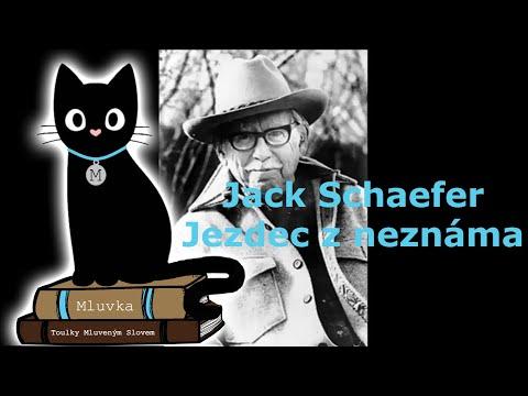 Jack Schaefer - Jezdec z neznáma (Mluvené slovo SK)