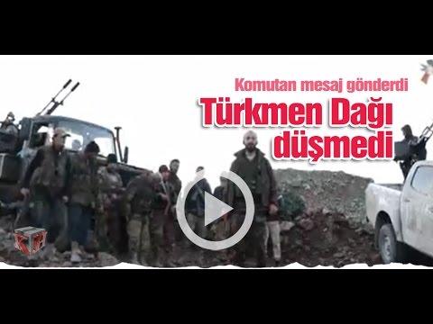 'Türkmen Dağı Düştü' iddialarına komutandan mesaj