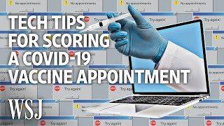 Three Tech Tips for Booking a Covid-19 Vaccine Appointment | WSJ
