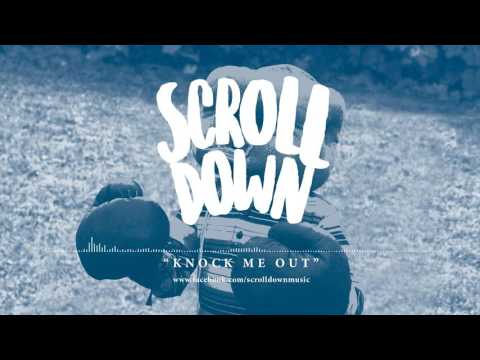 Knock Me Out - Scroll Down