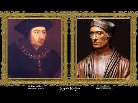 Ss John Fisher & Thomas More: Courage In The Faith