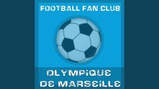 Nous sommes les Marseillais Olympique de Marseille OM