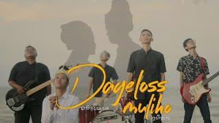 DAGELOSS - Muliho Official Music Video