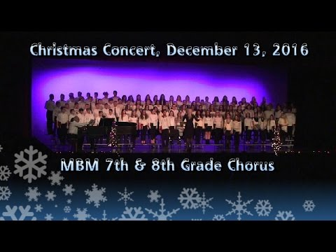 MBM 7th and 8th Grade Chorus Concert on 2016-12-13