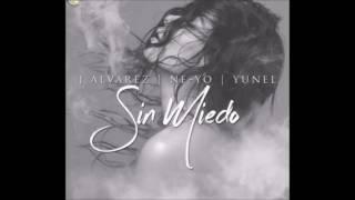 Sin Miedo - Yunel Ft. Ne-Yo,  J Alvarez  (Audio)