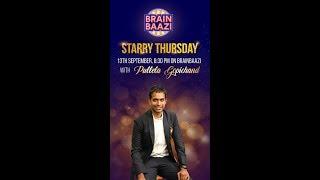 StarryThursday - BrainBaazi with Pullela Gopichand