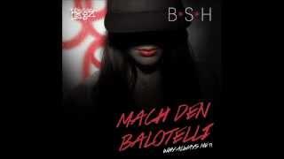 Bass Sultan Hengzt - Mach den Balotelli (Why always me?!) [2013]