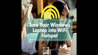 Turn your Windows Laptop into Wifi Hotspot   Tips and Tricks