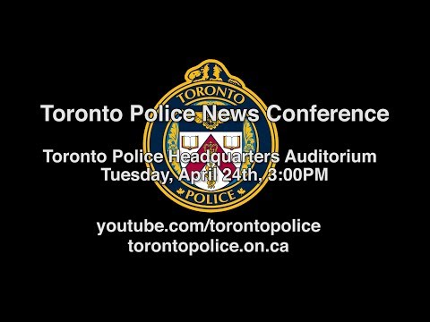 @TorontoPolice News Conference Re: Yonge St. Tragedy | LiveStream | Tues., Apr. 24th, 2018, 3PM