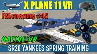 X Plane 11 Native VR FSEconomy #45 NY Yankees SR20 KTPA Spring Training Oculus Rift