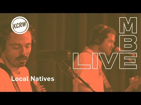 "Local Natives performing ""When Am I Gonna Lose You""  on KCRW"