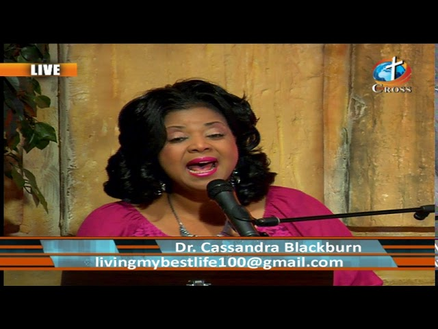 Live your best Life Show Featured With Dr.Cassandra Blackburn 04-24-2019