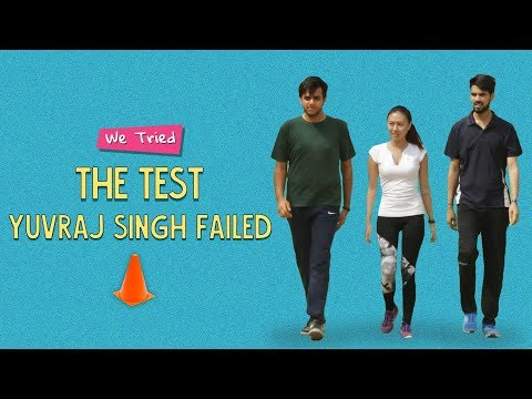 Ok Tested: We Tried The Test Yuvraj Singh Failed