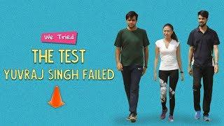 Ok Tested: We Tried The Test Yuvraj Singh Failed