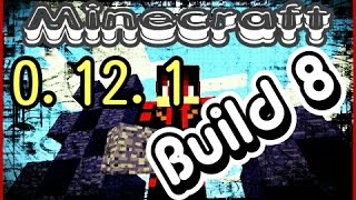 Minecraft pe 0.12.1 Build 8| apk+Download
