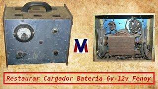 Restaurar Cargador Baterias Antigo 6v – 12v & Rectificadores Fenoy
