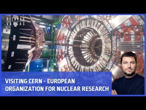 Brief visit to CERN – European Organization for Nuclear Research