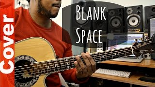 Blank Space Taylor Swift guitar cover