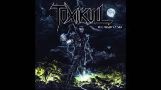 Toxikull - The Nightraiser [EP] (2018)