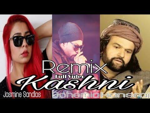 Kashni - Bohemia (Remix) Jasmine Sandlas (Official Song) Ft. Hansraj Latest New Punjabi Songs 2018