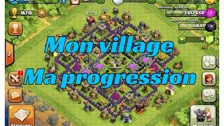 Clash Of Clans - Ma progression, mes débuts.