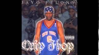 Jayo Felony - Please Believe It