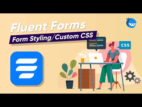 How to Customize Your Forms with CSS WordPress | WP Fluent Forms