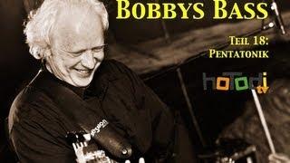 Die Pentatonik Skala - Bobbys Bass 18