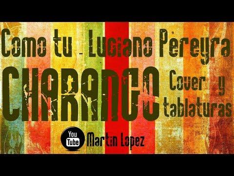 CHARANGO | Como tu - Luciano Pereyra  (Charango cover/tutorial) Martin Lopez
