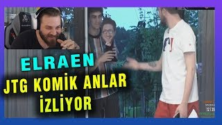 ELRAEN JTG ÇADIR FUNNY MOMENTS İZLİYOR
