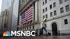Is Your Money Safe In The Banks Right Now? | MSNBC