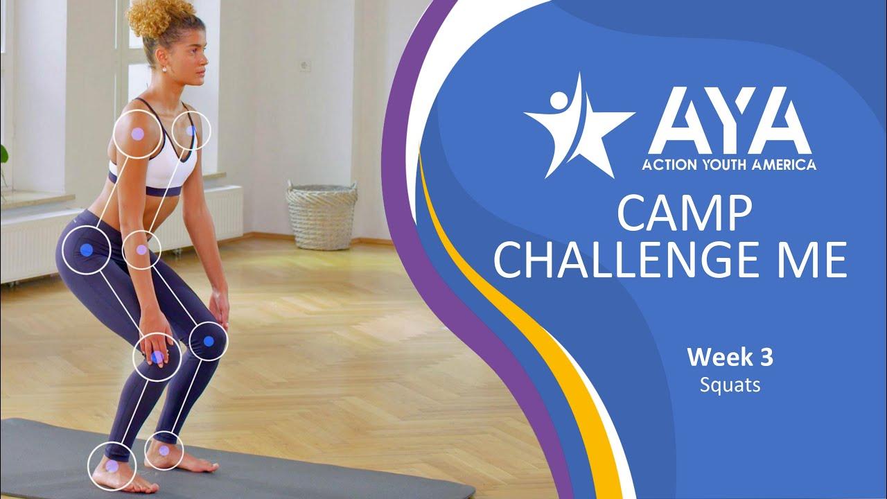 AYA - Camp Challenge Me: Squats