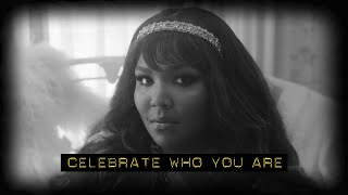 Be inspired by: LIZZO
