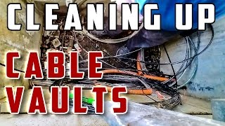 Cleaning Up Cable Vaults