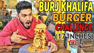 BIGGEST BURGER IN MUMBAI | Burj Khalifa Burger | Food Challenge India (Episode-43)
